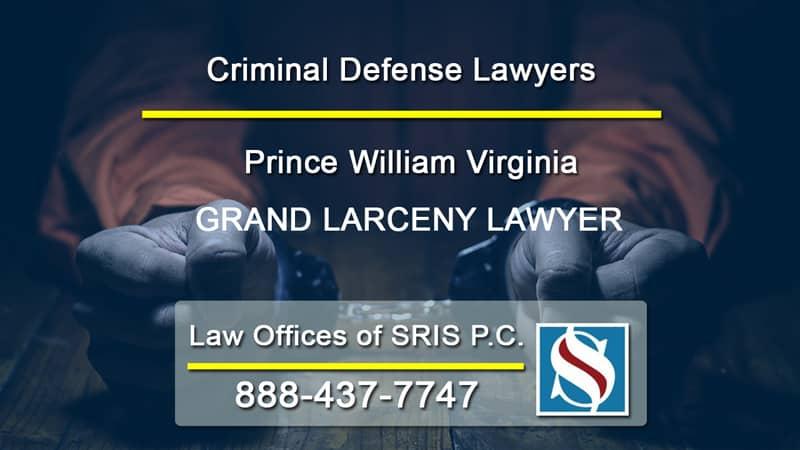Grand Larceny Lawyer VA
